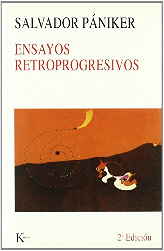 Ensayos retroprogresivos (Spanish Edition): Paniker, Salvador