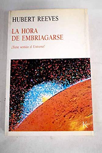 9788472451766: HORA DE EMBRIAGARSE LA