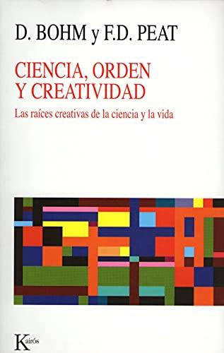 9788472451841: Ciencia, Orden Y Creatividad (Nueva Ciencia)