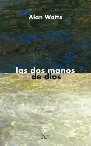 9788472452091: DOS Manos de Dios, Las