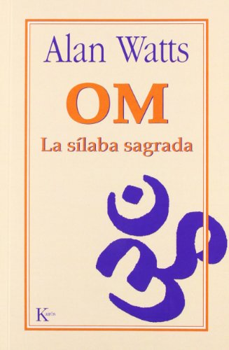 9788472452374: OM: La silaba sagrada (Spanish Edition)