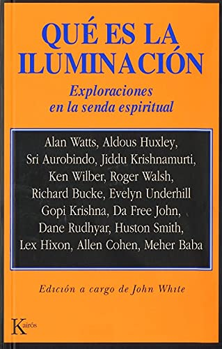 Que Es La Iluminacion? (Spanish Edition) (8472452484) by White, John