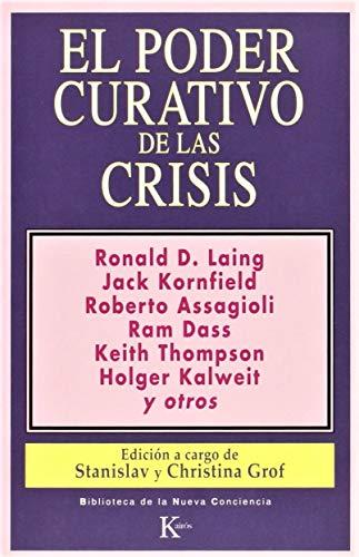 Poder Curativo de Las Crisis (Spanish Edition): Alfonso Colodron