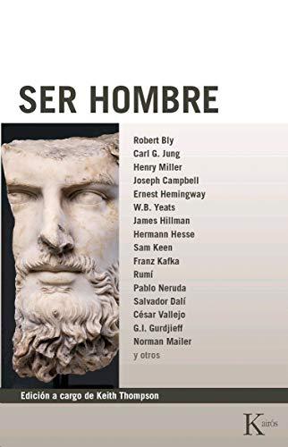 9788472452633: Ser Hombre (Biblioteca de la nueva conciencia)
