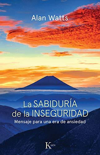 9788472452800: La Sabiduria de La Inseguridad (Spanish Edition)
