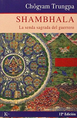 9788472452824: Shambhala: La senda sagrada del guerrero (Spanish Edition)
