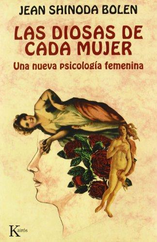 9788472452855: Las diosas de cada mujer: Una nueva psicología femenina