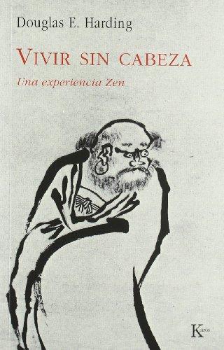 9788472452862: Vivir Sin Cabeza (Spanish Edition)