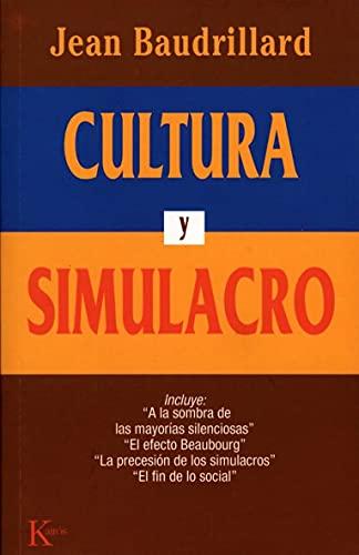 9788472452985: Cultura y Simulacro (Spanish Edition)