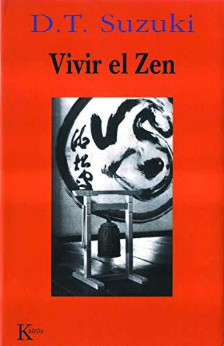9788472453043: Vivir el Zen (Sabiduría Perenne)