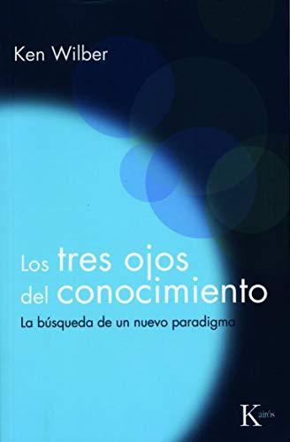 9788472453234: Los Tres Ojos del Conocimiento (Spanish Edition)