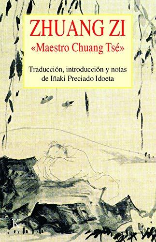 Zhuang Zi : maestro Chuang Tsé (Paperback): Juan Ignacio Preciado