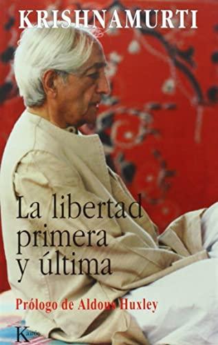 9788472453548: La libertad primera y última (Sabiduria Perenne) (Spanish Edition)