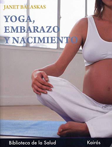9788472453586: Yoga Embarazo y Nacimiento (Spanish Edition)