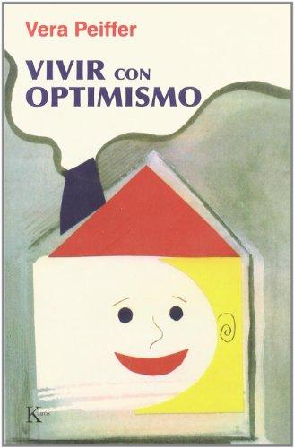 9788472453708: Vivir Con Optimismo