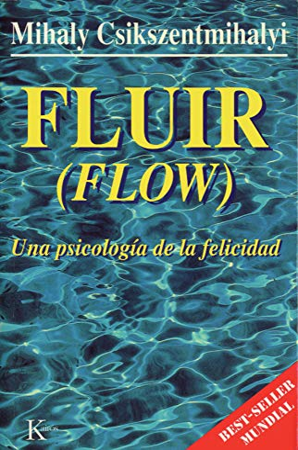 9788472453722: Fluir (Flow): Una psicología de la felicidad