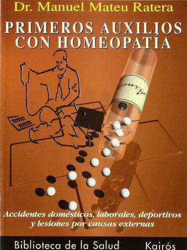 9788472453746: Primeros auxilios con homeopatía