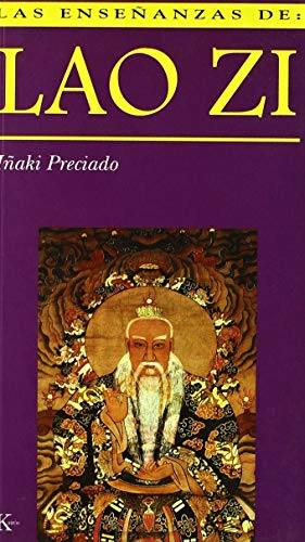 Las enseñanzas de Lao Zi (Paperback): Juan Ignacio Preciado