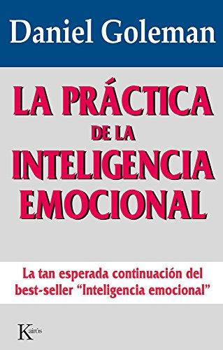 La prática de la inteligencia emocional: Daniel Goleman
