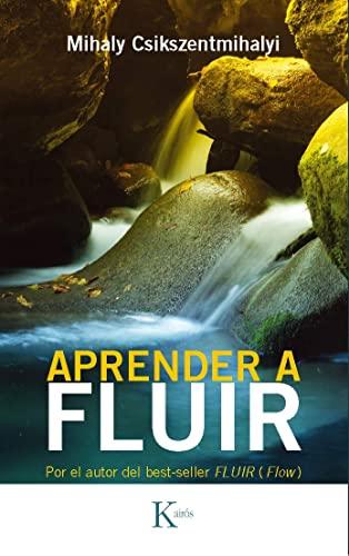 9788472454125: Aprender a fluir (Psicología)