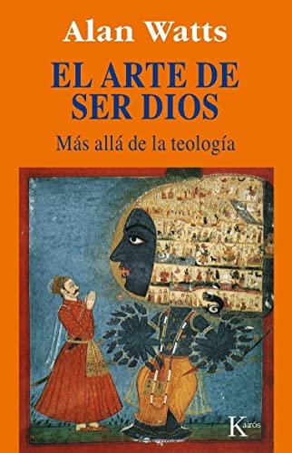 9788472454477: El Arte De Ser Dios (Sabiduría Prenne)