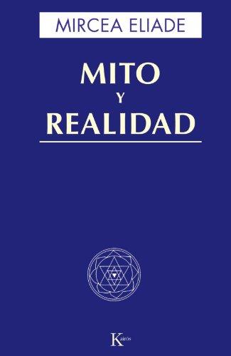 Mito y realidad: Mircea Eliade