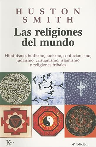 9788472454668: Las religiones del mundo (Sabiduría Perenne)