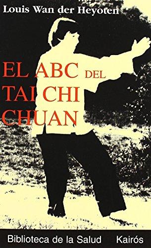 9788472454828: El ABC del Tai Chi Chuan