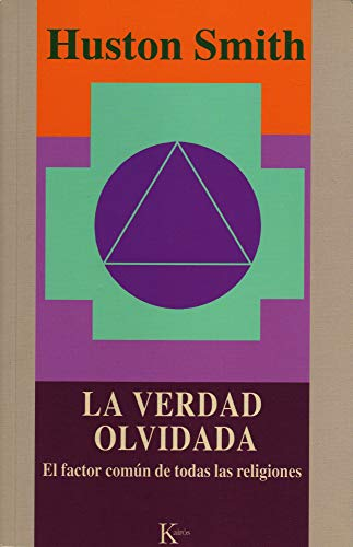 La Verdad Olvidada (Spanish Edition) (9788472454996) by Huston Smith