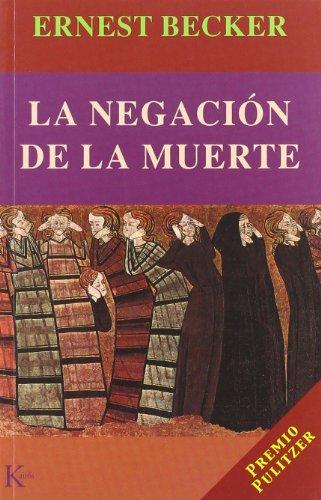 9788472455009: Negacion De La Muerte, La