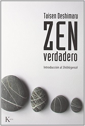 9788472455078: Zen Verdadero (Spanish Edition)