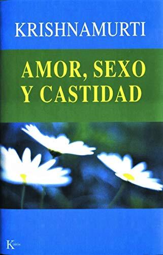 9788472455139: Amor, Sexo Y Castidad (Sabiduría Perenne)