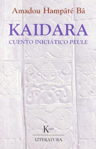 9788472455207: Kaidara