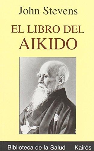 9788472455238: El libro del Aikido