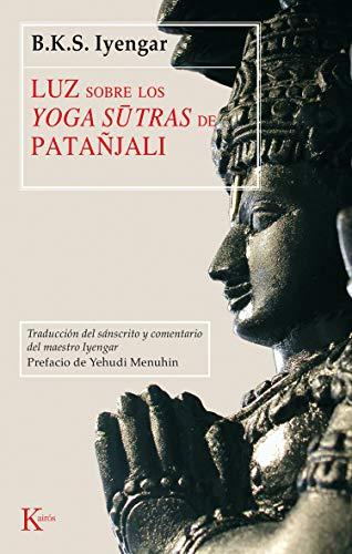 9788472455252: Luz sobre los yoga sutras de Patanjali (Spanish Edition)