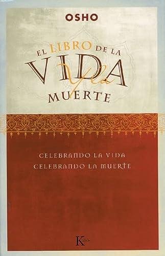 9788472455351: El libro de la vida y la muerte: Celebrando la vida, celebrando la muerte