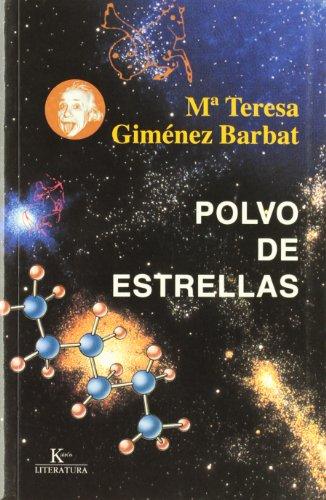 9788472455443: Polvo de Estrellas (Kairos Literatura) (Spanish Edition)