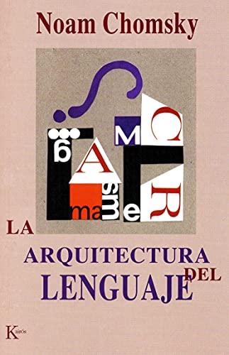 9788472455474: La arquitectura del lenguaje