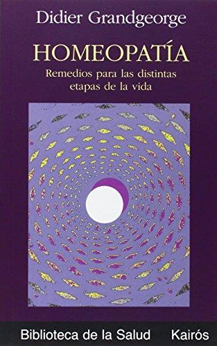 9788472455481: Homeopatía: Remedios para las distintas etapas de la vida (Biblioteca de la Salud)