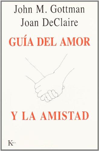 9788472455559: Guía del amor y la amistad