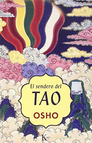 9788472455573: El sendero del tao (Spanish Edition)