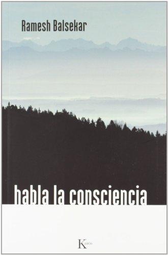 9788472455740: Habla la consciencia (Sabiduría Perenne)