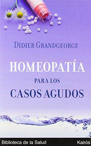 9788472455894: Homeopatía Para Los Casos Agudos (Biblioteca de la Salud)