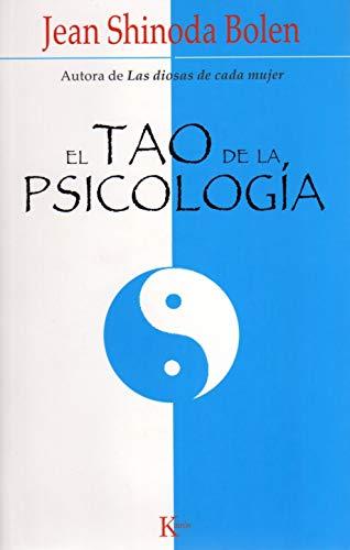 El Tao de La Psicologia (Spanish Edition): Jean Shinoda Bolen