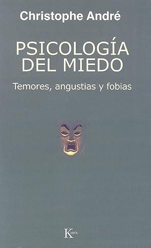 9788472455962: Psicología del miedo: Temores, angustias y fobias (Spanish Edition)