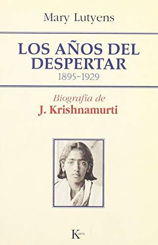 9788472455986: Los años del despertar: 1895 - 1929 Biografía de J. Krishnamurti (Sabiduría perenne)