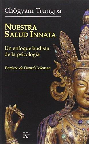 9788472456396: Nuestra salud innata: Un enfoque budista de la psicología (Sabiduría Perenne)