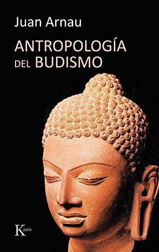 9788472456457: Antropología del budismo (Ensayo)