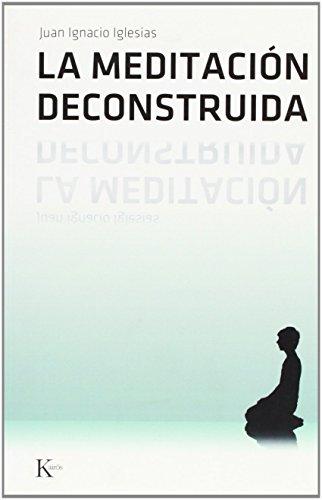 9788472456501: La meditación deconstruida (Sabiduría Perenne)
