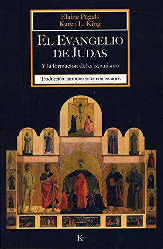 9788472456648: El Evangelio de Judas: Y la formación del cristianismo (Spanish Edition)